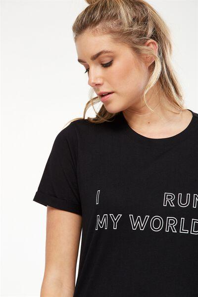 Slogan T Shirt, BLACK/I RUN MY WORLD