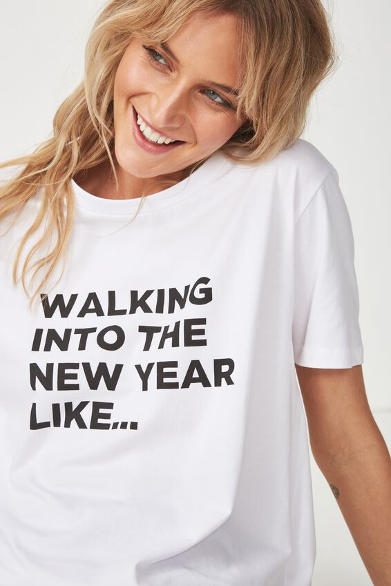 Boyfriend Tshirt, WALKING INTO THE NEW YEAR LIKE