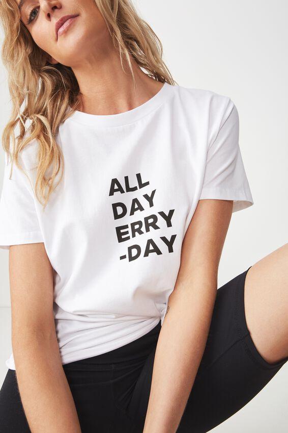 Boyfriend Tshirt, ALL DAY ERRY DAY