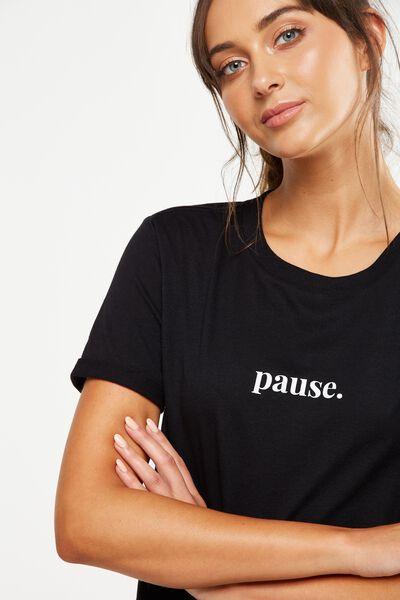 Slogan T Shirt, BLACK/PAUSE