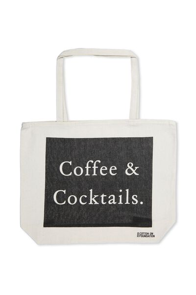 Cotton On Foundation Tote, COFFEE & COCKTAILS