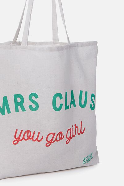 Cotton On Foundation Tote, MRS CLAUSE GO GIRL