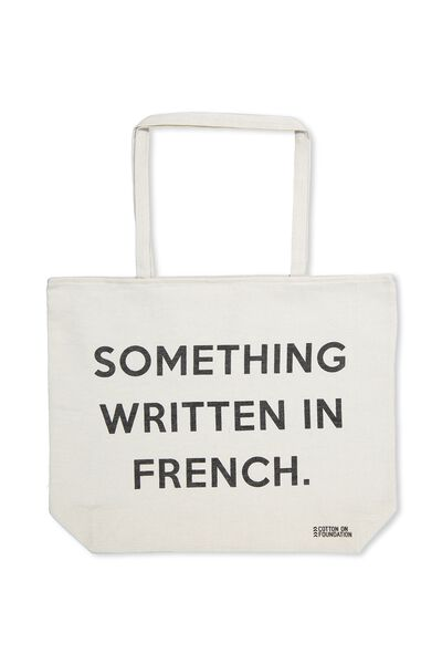Cotton On Foundation Tote, SOMETHING WRITTEN IN FRENCH
