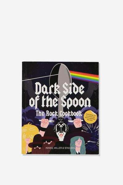 Book (Dark Side Of The Spoon -The Rock Cookbook), DARK SIDE OF THE SPOON - ROCK COOKBOOK