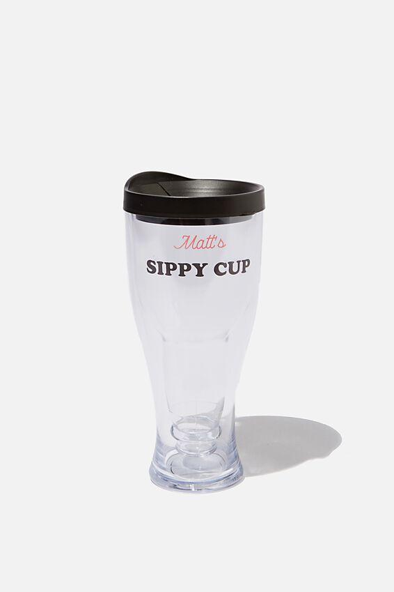 Personalised Sippy Beer Cup, MY SIPPY BEER CUP