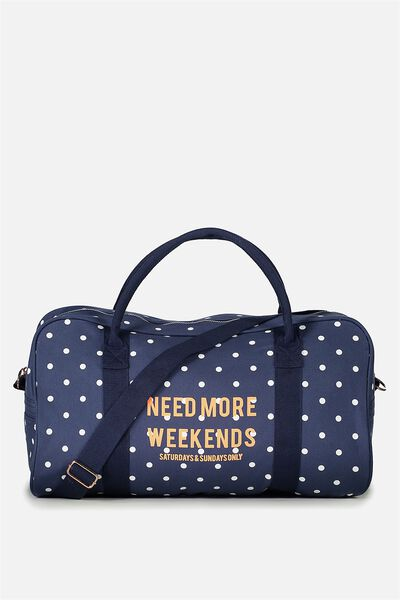 Free Overnight Tote, NEED MORE WEEKENDS