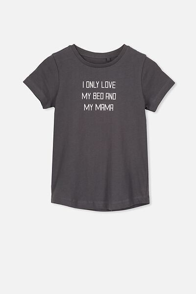 Max Curved Hem Short Sleeve Tee, GRAPHITE/I ONLY LOVE MY BED AND MY MAMA
