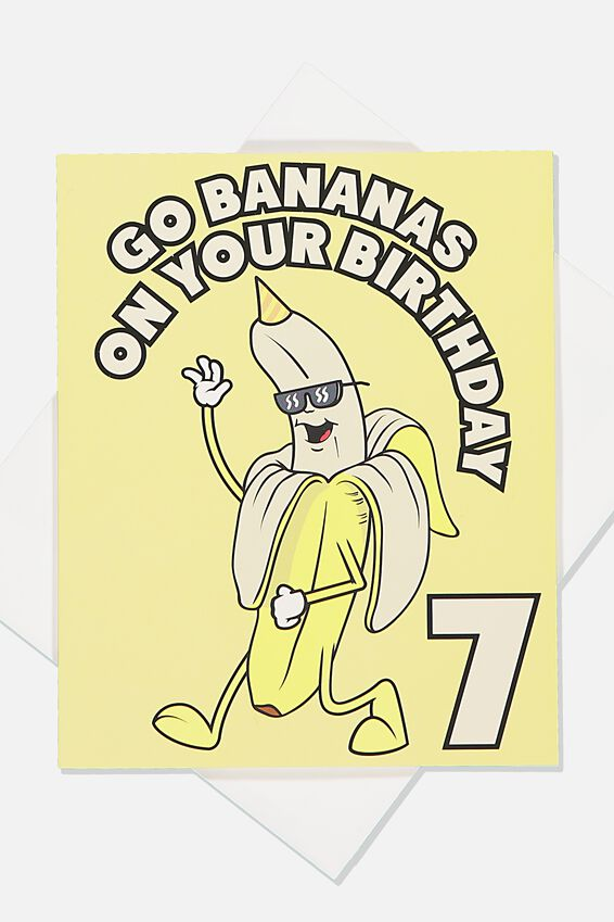 Alex Birthday Card, 7TH BIRTHDAY BANANA SCENTED