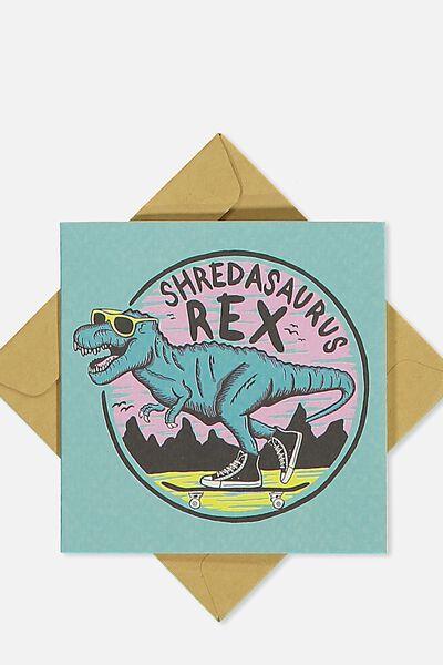 Gift Cards, SHREDASAURUS