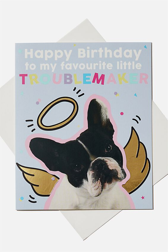 Birthday Gift Card, TROUBLEMAKER