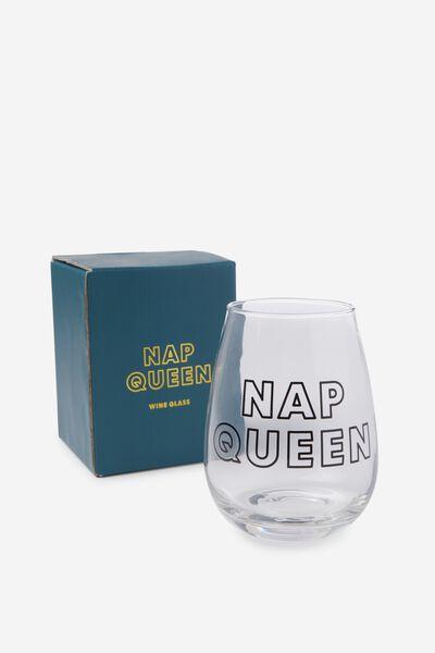 Wine Glass, NAP QUEEN
