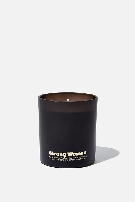 Solid Quote Candle, STRONG WOMEN!