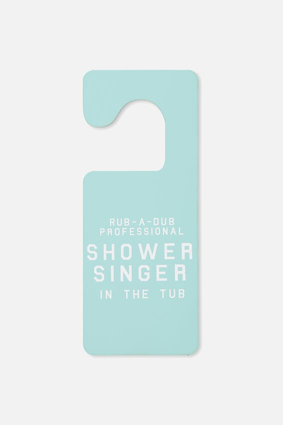 Door Sign, SHOWER SINGER