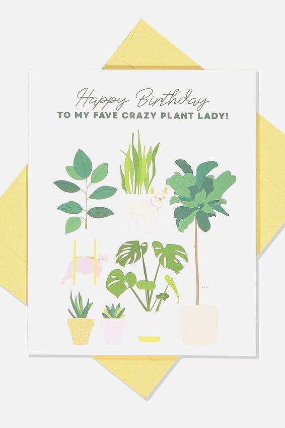 Nice Birthday Card, CRAZY PLANT LADY BIRTHDAY