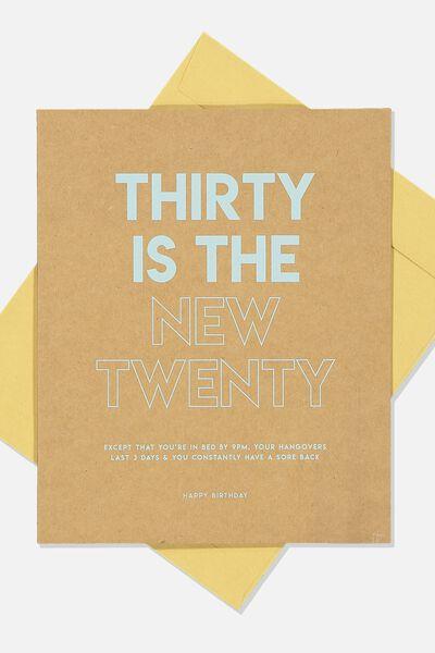 Age Card, THIRTY IS THE NEW TWENTY