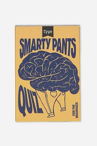 Pocket Trivia, SMARTY PANTS TRIVIA