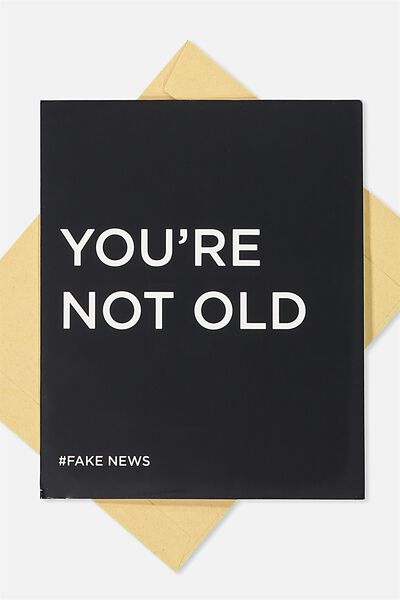 Funny Birthday Card, FAKE NEWS