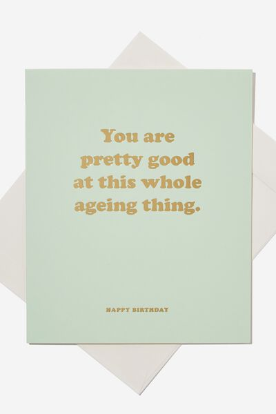 Funny Birthday Card, GOOD AT AGEING