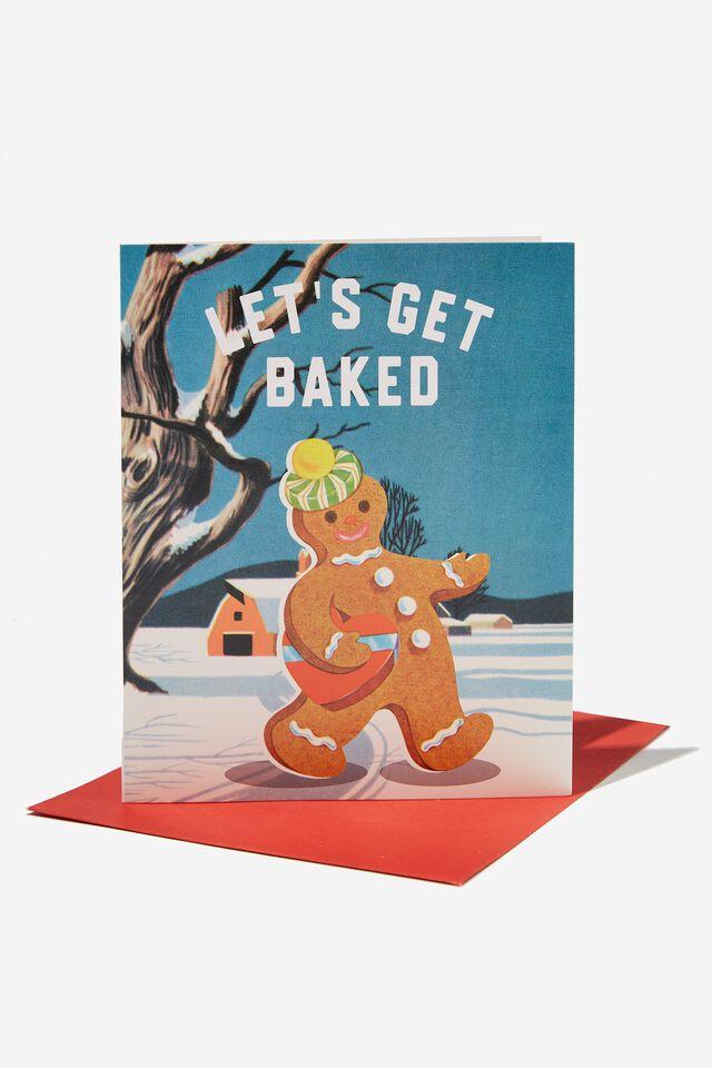 Christmas Card 2021, RG LETS GET BAKED GINGERBREAD MAN!