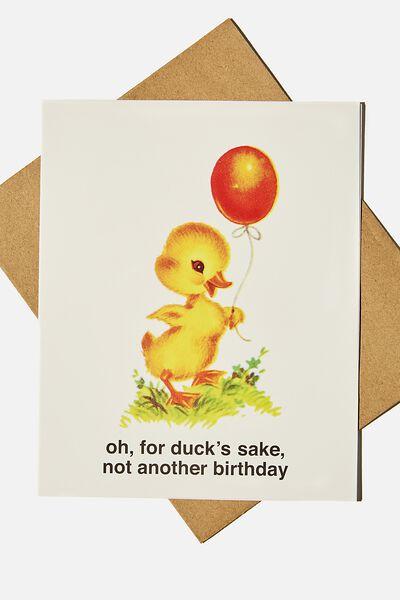 Funny Birthday Card, OH FOR DUCKS SAKE