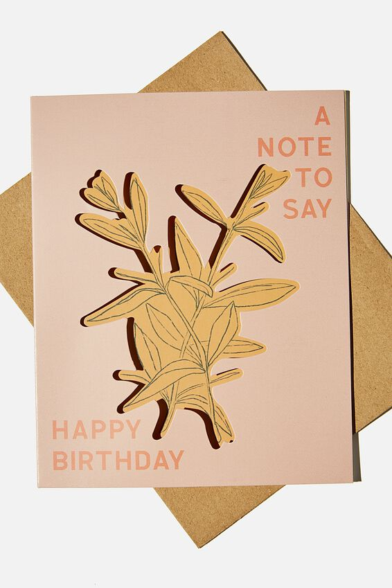 Premium Nice Birthday Card, A NOTE TO SAY FLORAL DIE CUT
