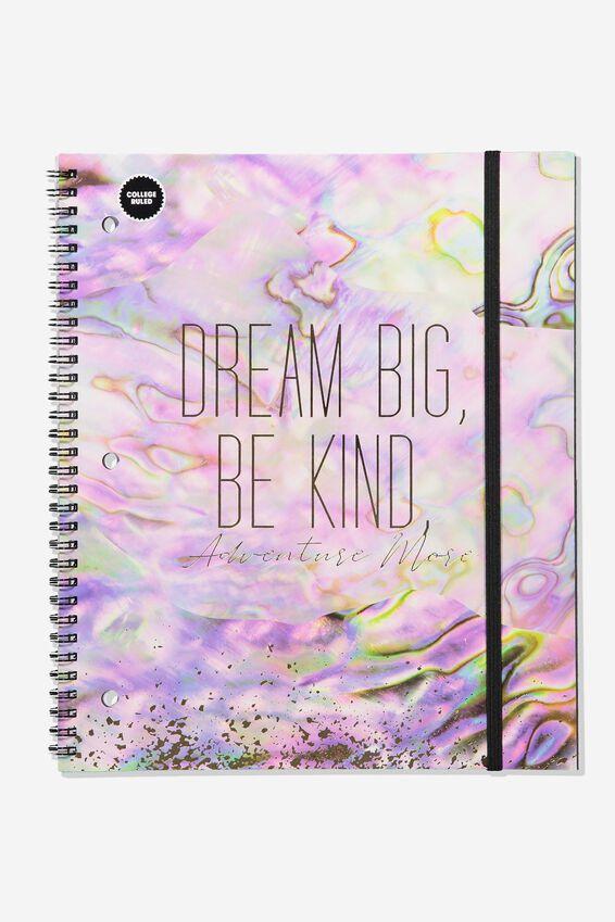 College Ruled Spinout Notebook V, DREAM BIG