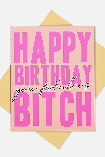 Funny Birthday Card, PINK HAPPY BDAY B*TCH!