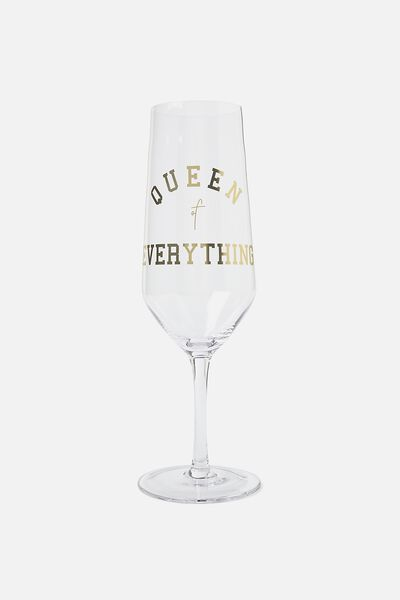 Mega Prosecco Glass, QUEEN OF EVERYTHING!