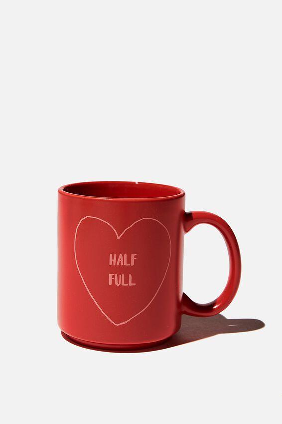 Daily Mug, HALF FULL HEART