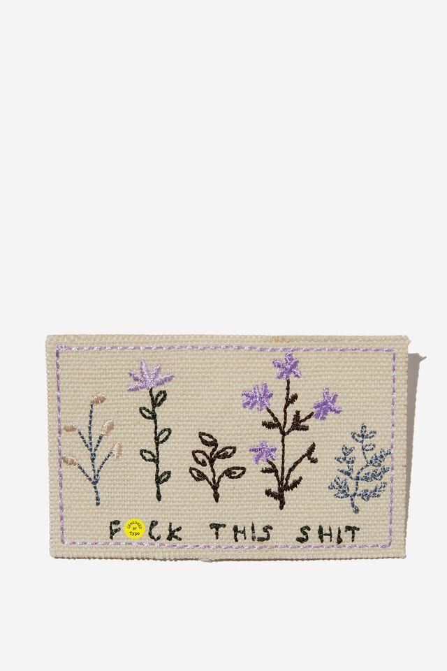 Fabric Badge, F THIS SHIT!!