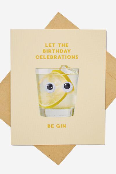 Premium Funny Birthday Card, GIN GOOGLY