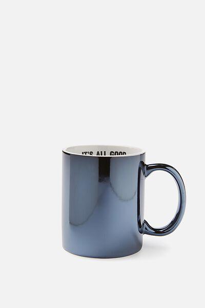 Anytime Mug, IT'S ALL GOOD