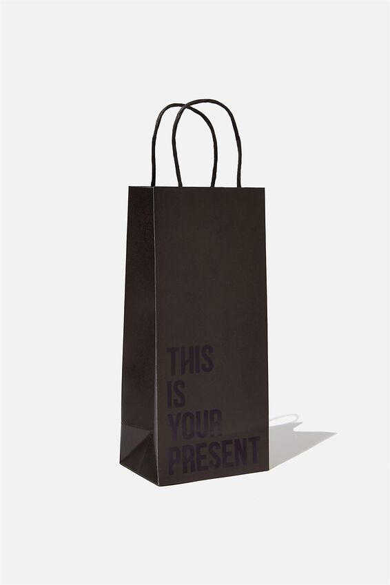 Bottle Gift Bag, THIS IS YOUR PRESENT BLACK