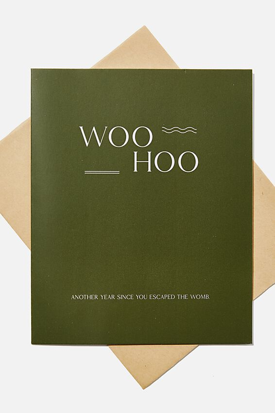 Funny Birthday Card, WOO HOO ESCAPED THE WOMB