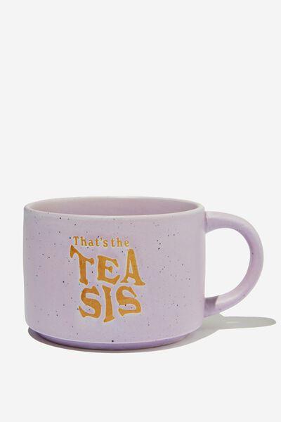 Big Hit Mug, THAT S THE TEA SIS