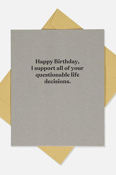 Funny Birthday Card, QUESTIONABLE LIFE DECISIONS GREY