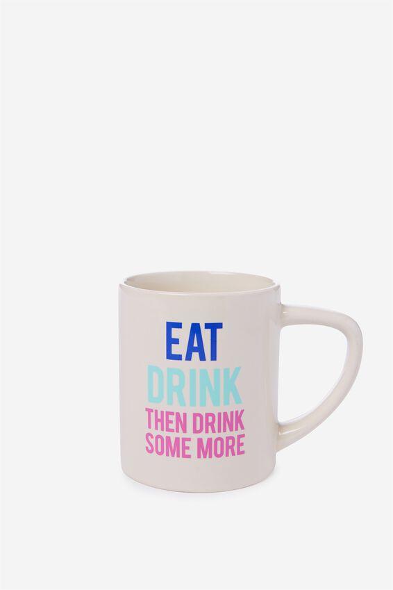 What A Mug, EAT DRINK