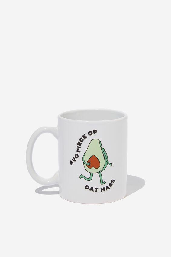 Anytime Mug, AVO PIECE OF DAT HASS
