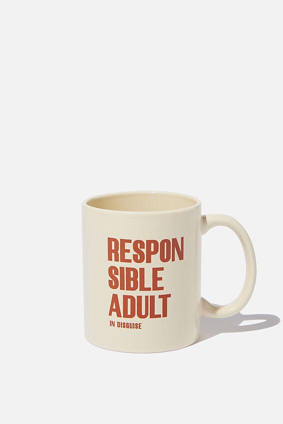 Anytime Mug, RESPONSIBLE ADULT