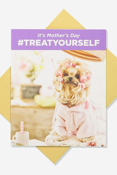Mothers Day Card 2019, TREAT YOURSELF
