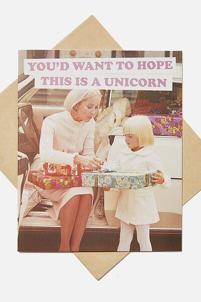Funny Birthday Card, HOPE THIS IS A UNICORN