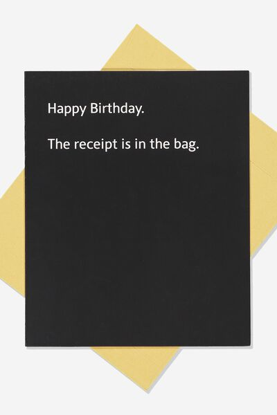 Funny Birthday Card RECEIPT IN THE BAG