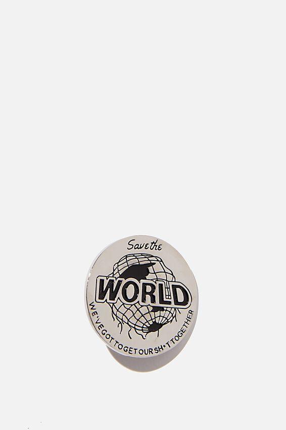 Enamel Badges, SAVE THE WORLD