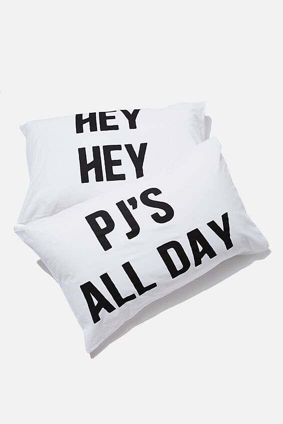 Novelty Pillow Cases Set Of 2, PJS ALL DAY