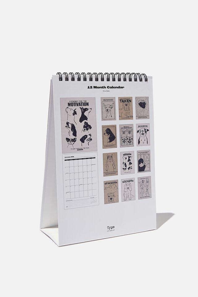 2022 Get A Date Desk Calendar, DOG ILLO MEMES