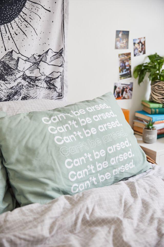 Sleepy Head Pillowcase Set, CANT BE ARSED!
