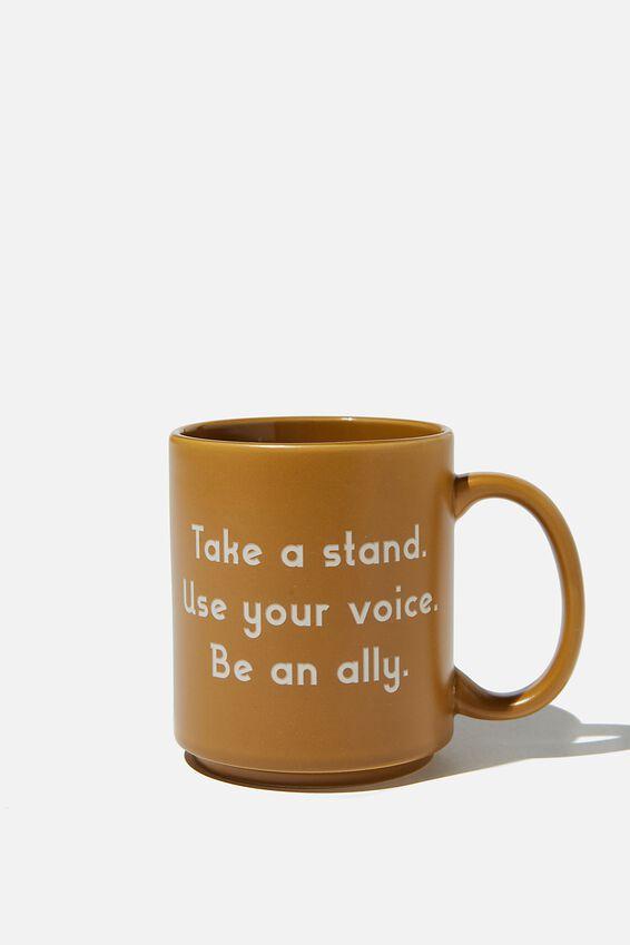 Daily Mug, BE AN ALLY