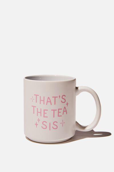 Daily Mug, THATS THE TEA SIS WHITE PINK