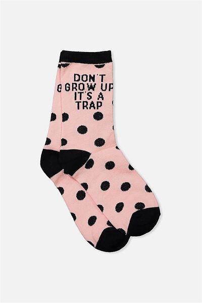 Womens Novelty Socks, DONT GROW UP