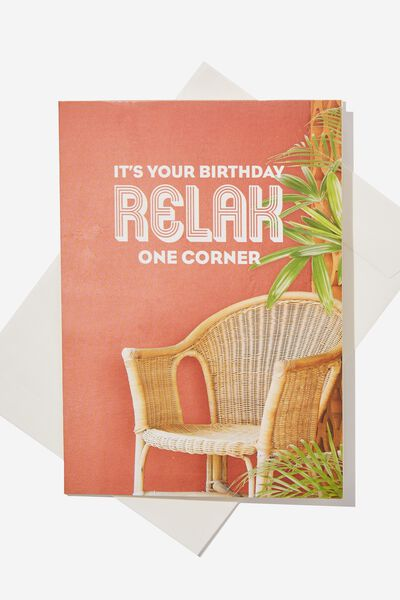 Funny Birthday Card, RELAX ONE CORNER